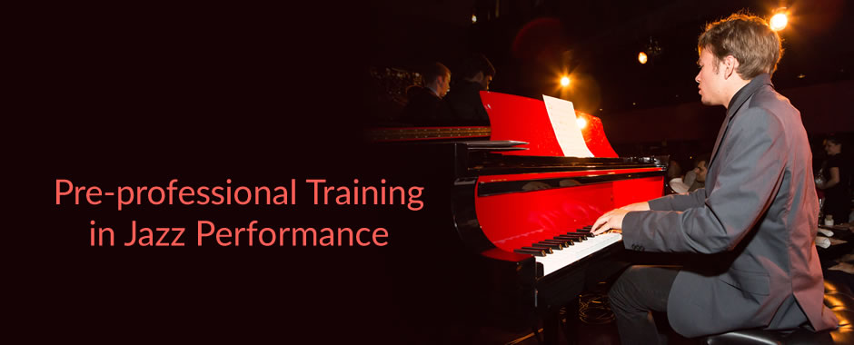 Pre-professional Training in Jazz Performance